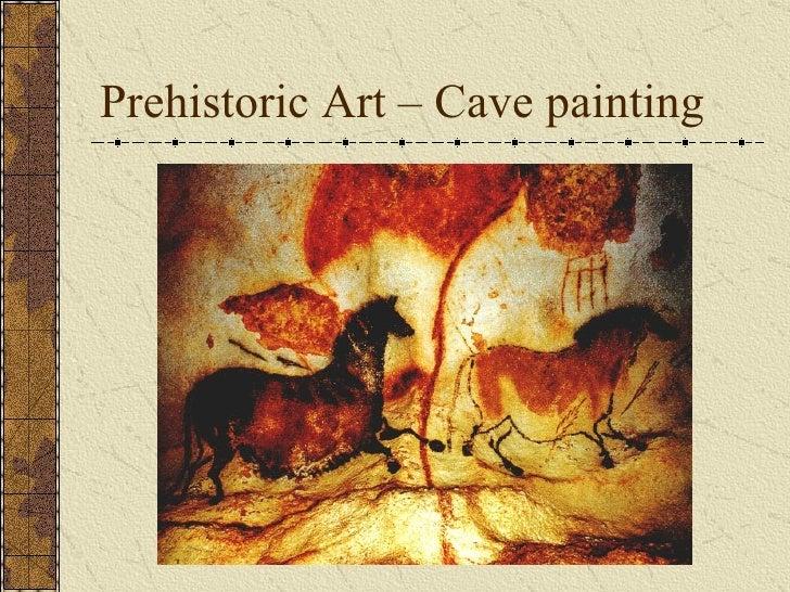 Prehistoric Art – Cave painting