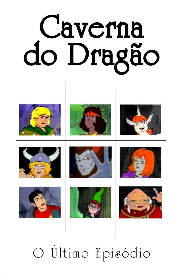 Caverna do Dragão O Último Episódio Caverna do Dragão.indd 7/3/2002, 16:371