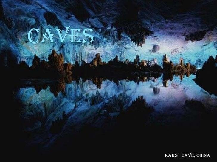 CAVES        Karst Cave, China