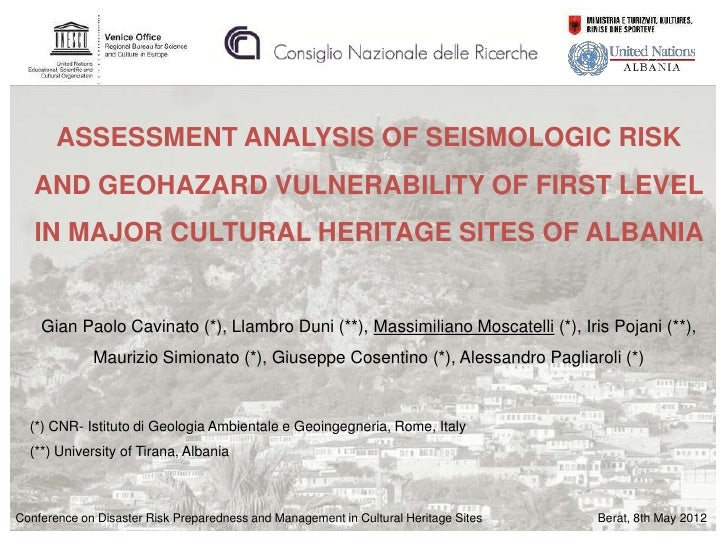 ASSESSMENT ANALYSIS OF SEISMOLOGIC RISK   AND GEOHAZARD VULNERABILITY OF FIRST LEVEL   IN MAJOR CULTURAL HERITAGE SITES OF...