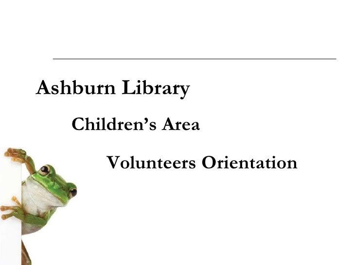 Ashburn Library Children's Area Volunteers Orientation