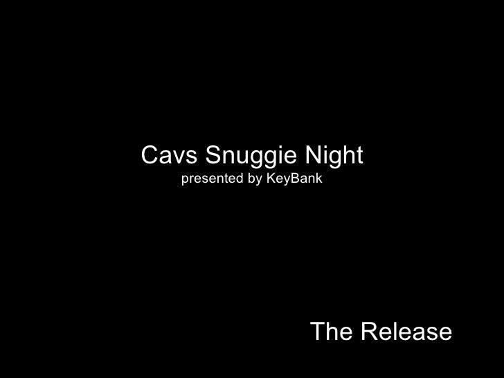 The Release Cavs Snuggie Night presented by KeyBank