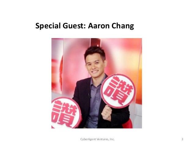 CyberAgent Ventures, Inc. 3Special Guest: Aaron Chang