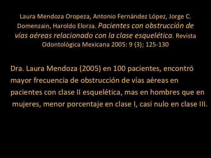 Laura Mendoza Oropeza, Antonio Fernández López, Jorge C. Domenzain, Haroldo Elorza.  Pacientes con obstrucción de vías aér...