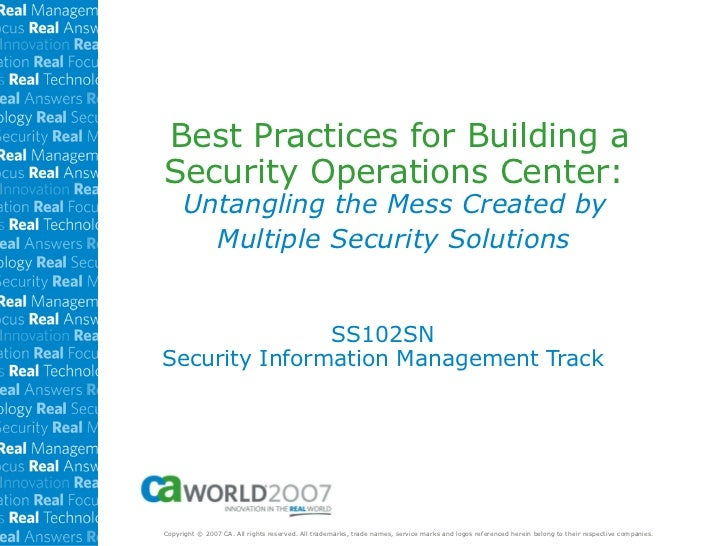Best Practices for Building a Security Operations Center:  Untangling the Mess Created by  Multiple Security Solutions   S...
