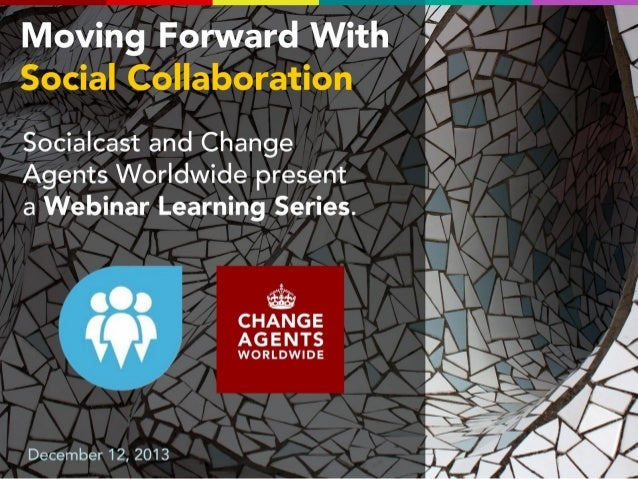 Moving Forward with Social Collaboration.