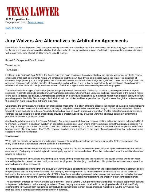 ALM Properties, Inc.Page printed from: Texas LawyerBack to ArticleJury Waivers Are Alternatives to Arbitration AgreementsN...