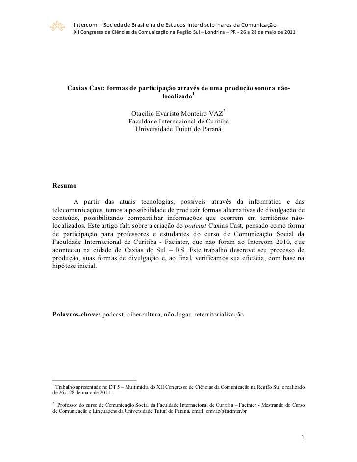 Intercom–SociedadeBrasileiradeEstudosInterdisciplinaresdaComunicação        XIICongressodeCiênciasdaComunic...