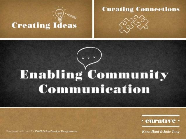 Curative   CAYAD Digital Storytelling workshop Slide 3