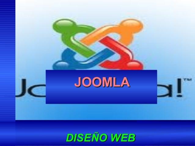 JOOMLAJOOMLA DISEÑO WEBDISEÑO WEB