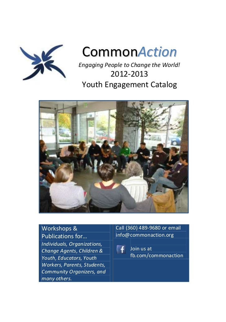 CommonAction               Engaging People to Change the World!                        2012-2013                 Youth Eng...