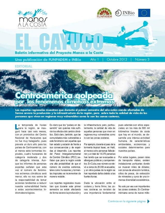 EL CAYUCOBoletín informativo del Pr oyecto Manos a la CostaUna publicación de FUNPADEM e INBio                            ...