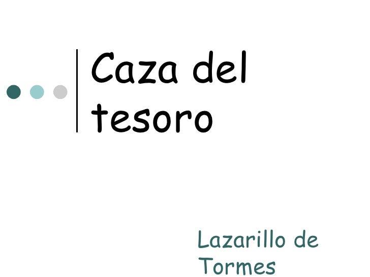 Caza del tesoro Lazarillo de Tormes