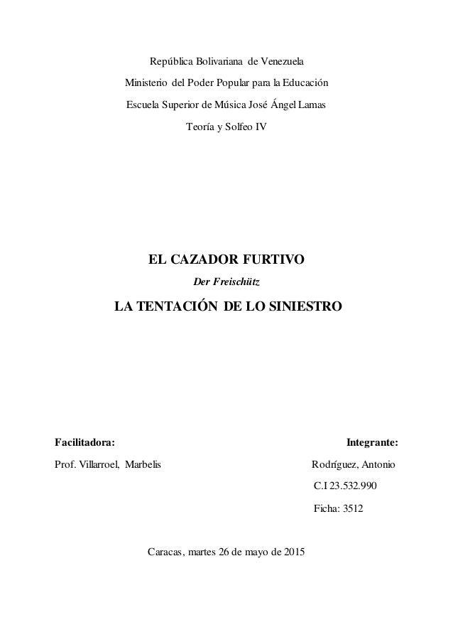República Bolivariana de Venezuela Ministerio del Poder Popular para la Educación Escuela Superior de Música José Ángel La...
