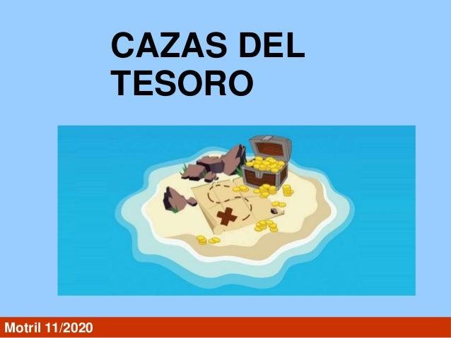 CAZAS DEL TESORO Motril 11/2020
