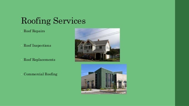 Roofing ...
