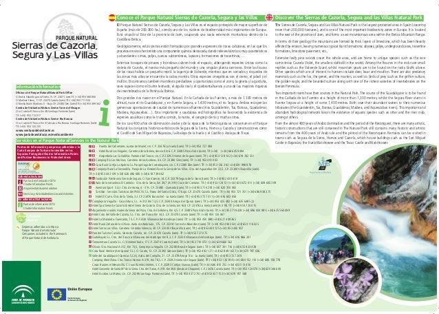 Información/Information Oficinas del Parque Natural/Natural Park Office: C/Doctor Eduardo garcía Triviño,15. CP. 23071. Ja...