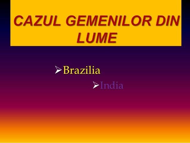 Brazilia  India