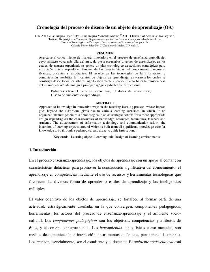Cronología del proceso de diseño de un objeto de aprendizaje (OA)   Dra. Ana Celia Campos Hdez.1 Dra. Clara Regina Moncada...