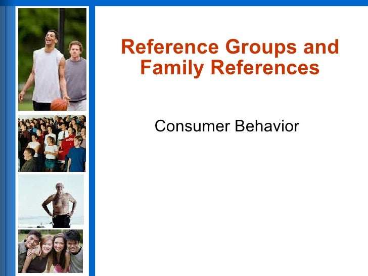 Reference Groups and Family References
