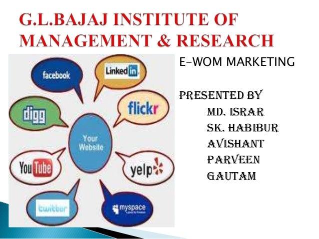 E-WOM MARKETING PRESENTED BY MD. ISRAR SK. HABIBUR AVISHANT PARVEEN GAUTAM