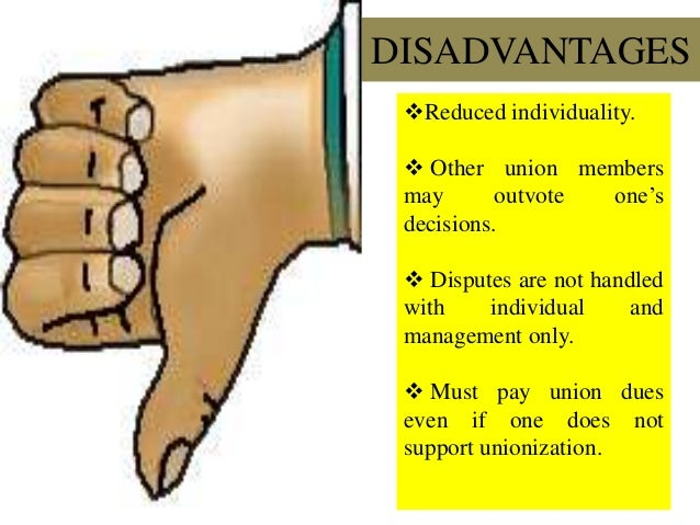 advantages and disadvantages of union membership This paper analyses the pre-accession process of serbia for achieving the european union membership and points out the  advantages disadvantages customs union.