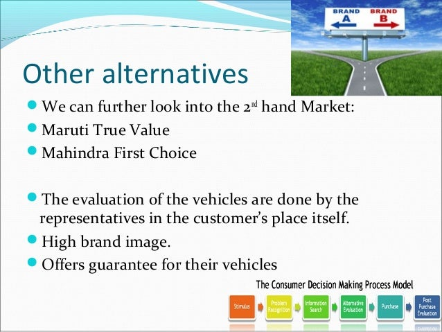 decision making process in purchasing a car Consequently, vacation and car are complex buying behaviour because both need slow decision and higher price to purchase section 4: the components of the decision making process cultural, social, individual and psychological are the factors that will affect the decision making process.