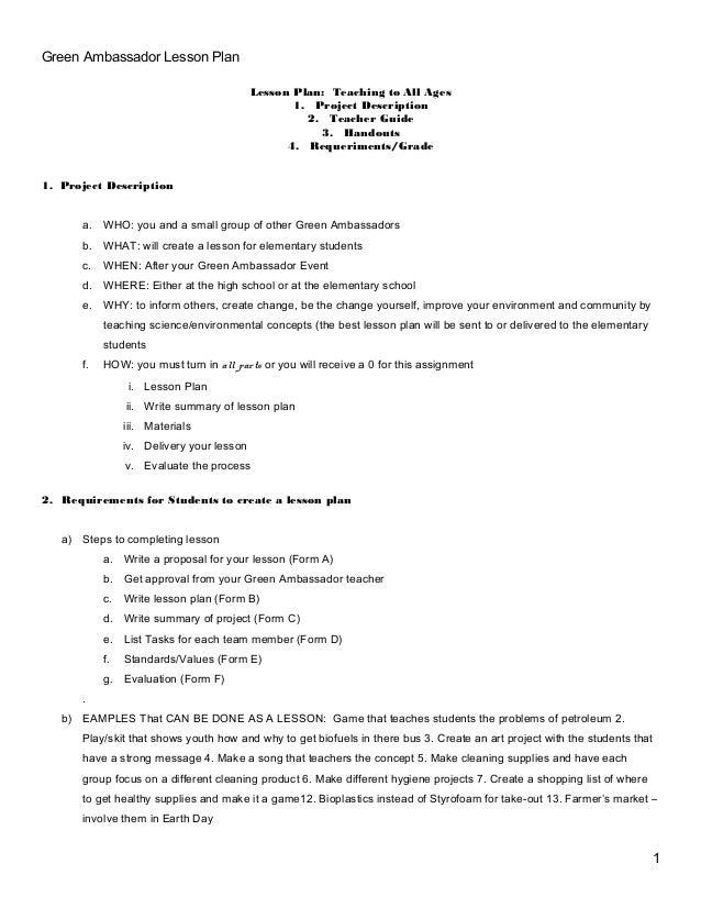 Green Ambassador Lesson Plan Lesson Plan: Teaching to All Ages 1. Project Description 2. Teacher Guide 3. Handouts 4. Requ...