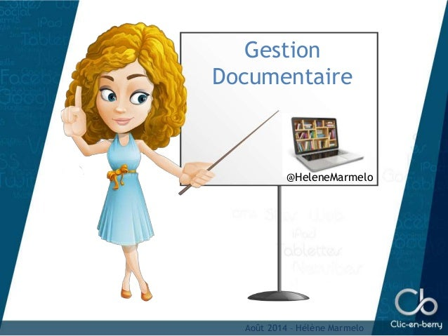 Août 2014 – Hélène Marmelo Gestion Documentaire @HeleneMarmelo