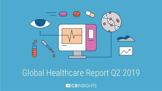 1 Global Healthcare Report Q2 2019