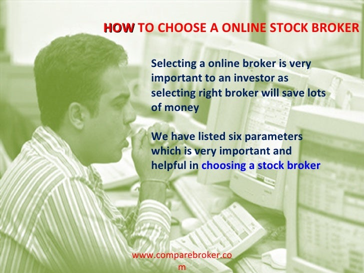 Selecting a online broker is very important to an investor as selecting right broker will save lots of money We have liste...