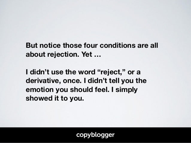 """But notice those four conditions are all  about rejection. Yet …  !  I didn't use the word """"reject,"""" or a  derivative, onc..."""