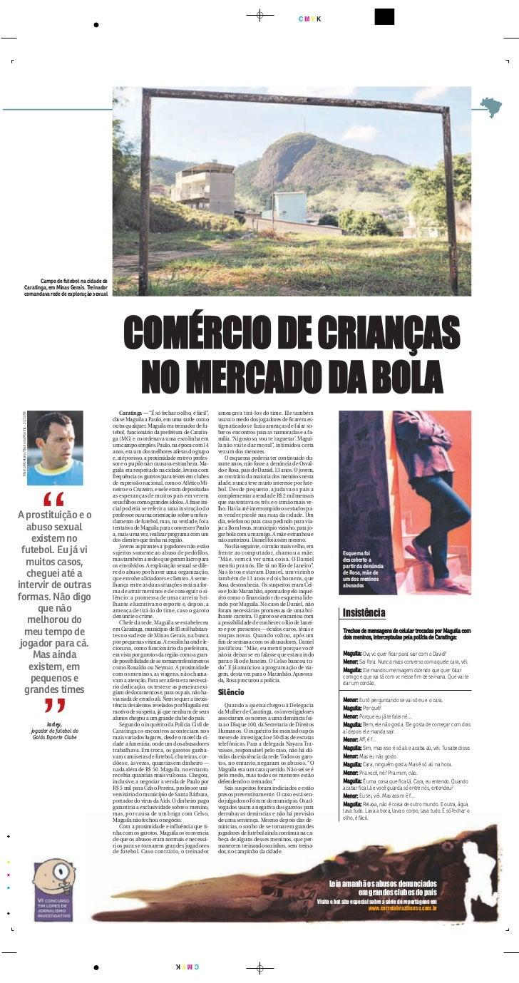 CMYK                        Campo de futebol na cidade de                 Caratinga, em Minas Gerais. Treinador           ...