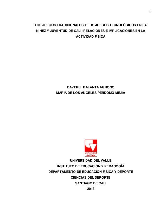 1 LOS JUEGOS TRADICIONALES Y LOS JUEGOS TECNOLÓGICOS EN LA NIÑEZ Y JUVENTUD  DE CALI  ... 0c63e177a7610