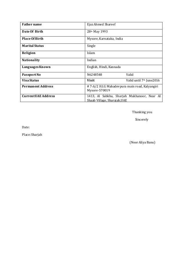 Father name EjazAhmed Shareef Date Of Birth 28th May 1993 PlaceOf Birth Mysore, Karnataka, India Marital Status Single Rel...