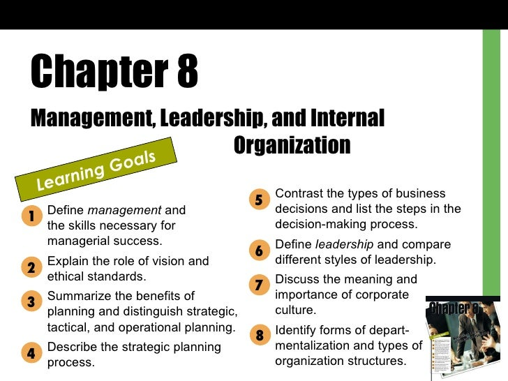 Chapter 8 Management, Leadership, and Internal  Organization Learning Goals Define  management  and  the skills necessary ...