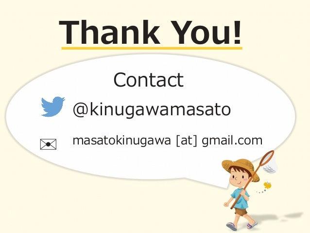 CODE BLUE 2014 : Joy of a bug hunter by Masato Kinugawa