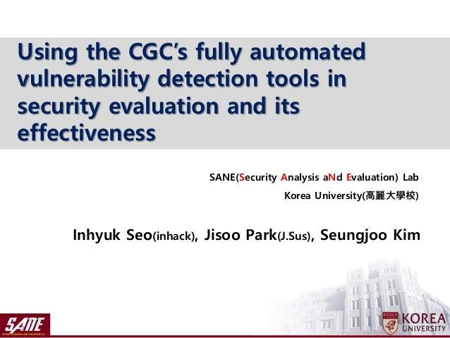 Inhyuk Seo(inhack), Jisoo Park(J.Sus), Seungjoo Kim SANE(Security Analysis aNd Evaluation) Lab Korea University(高麗大學校) Usi...
