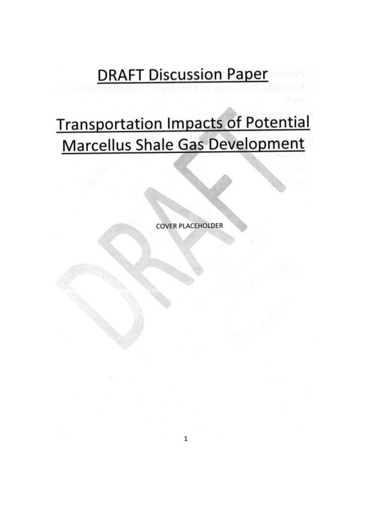 Draft Discussion Paper: Transportation Impacts of Potential Marcellus Shale Gas Development