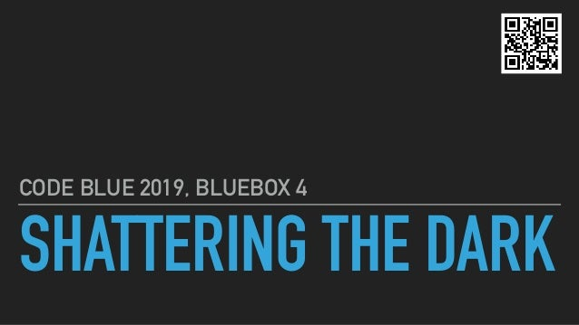 SHATTERING THE DARK CODE BLUE 2019, BLUEBOX 4
