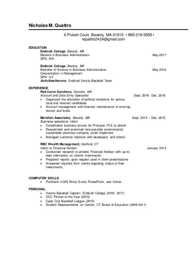 My Professional Resume. Nicholas M. Quattro 6 Pickett Court, Beverly, MA  01915 U2022 860 218 ...  My Professional Resume