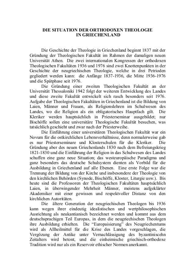 DIE SITUATION DER ORTHODOXEN THEOLOGIE IN GRIECHENLAND Die Geschichte der Theologie in Griechenland beginnt 1837 mit der G...