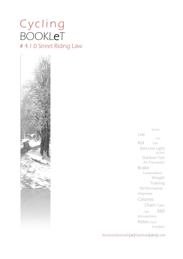 CyclingBOOKLeT# 4.1.0 Street Riding Law                                                        Street                     ...
