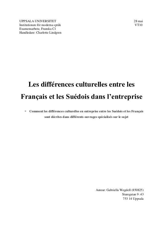 UPPSALA UNIVERSITET 28 mai Institutionen för moderna språk VT10 Examensarbete, Franska C1 Handledare: Charlotte Lindgren L...