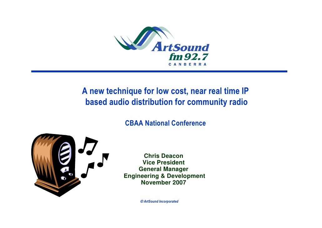 A new technique for low cost, near real time IP  based audio distribution for community radio              CBAA National C...