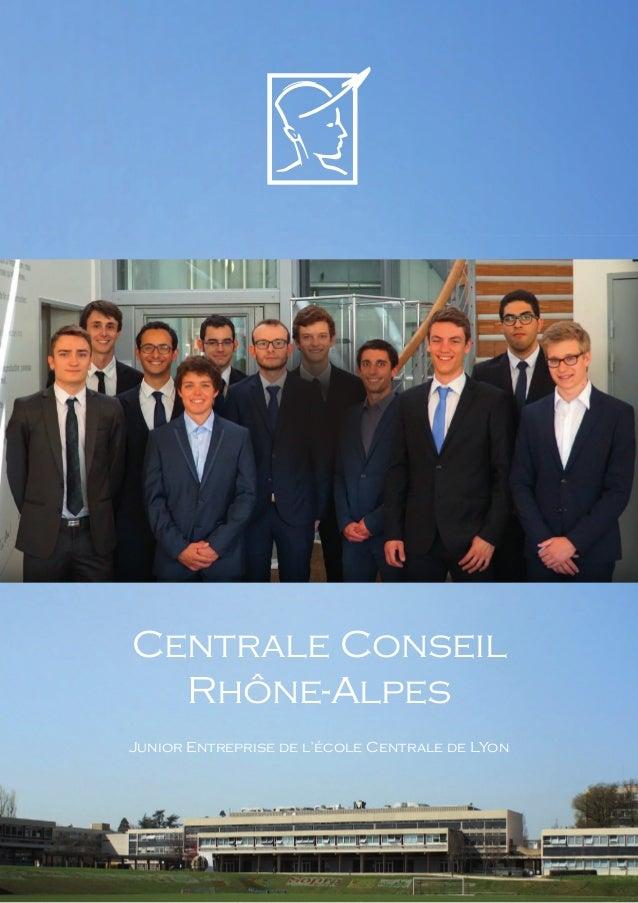 Centrale Conseil Rhône-Alpes Junior Entreprise de l'école Centrale de LYon
