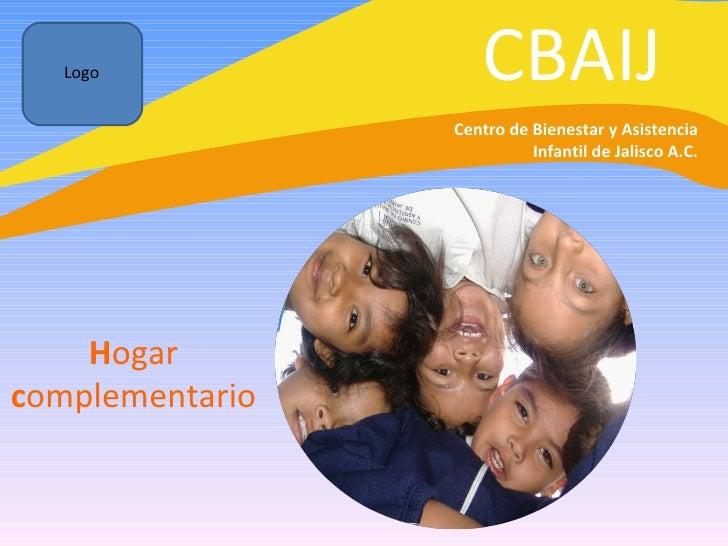 CBAIJ H ogar  c omplementario Centro de Bienestar y Asistencia Infantil de Jalisco A.C. Logo