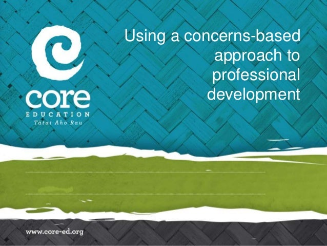 Using a concerns-based approach to professional development