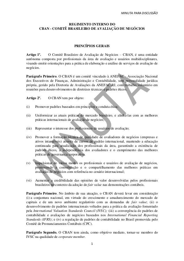 MINUTA PARA DISCUSSÃO1REGIMENTO INTERNO DOCBAN - COMITÊ BRASILEIRO DE AVALIAÇÃO DE NEGÓCIOSPRINCÍPIOS GERAISArtigo 1º. O C...