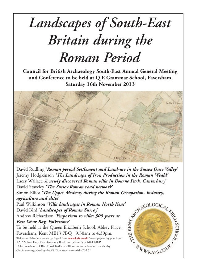 Landscapes of South-EastBritain during theRoman PeriodCouncil for British Archaeology South-East Annual General Meetingand...